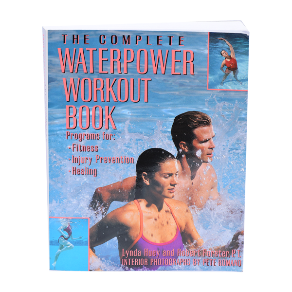 The Complete Water Power Workout Book